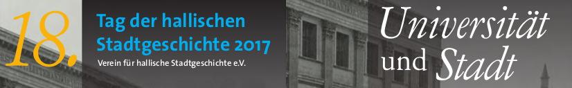 Tag der hallischen Stadtgeschichte 2017